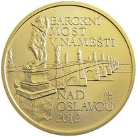 Zlatá mince Barokní most v Náměšti nad Oslavou proof