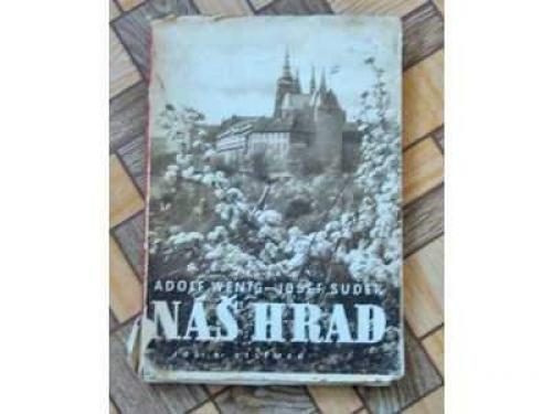 Kniha Náš hrad s fotografiemi Josefa Sudka